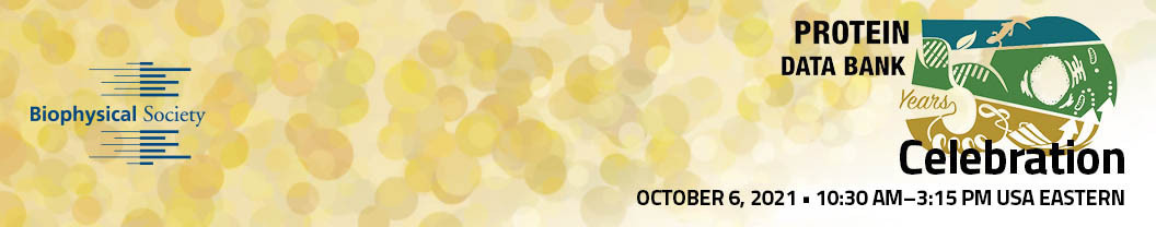 """<A href=""""https://www.biophysics.org/meetings-events/special-sessions/protein-data-bank-50th-anniversary"""">Register for the October 6 virtual symposium hosted by The Biophysical Society</a>"""
